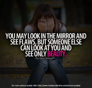 Romantic-Quotes-You-may-look-in-the-mirror