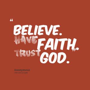 6200-believe-have-faith-trust-god