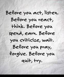 before-you-act-listen