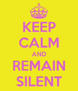 keep-calm-and-remain-silent-2