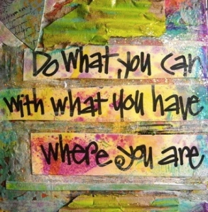 Do-What-You-Can-With-What-You-Have-450x6001