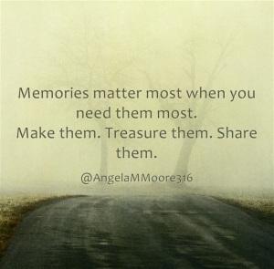 Memories-matter-most