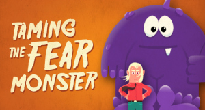 taming-the-fear-monster_blog