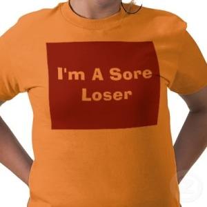 im_a_sore_loser_tshirt