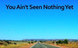 You-Aint-Seen-Nothing-Yet-620x381