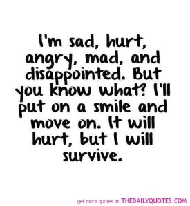 quotes-sayings-picturesim-sad-hurt-angry-but-will-survive-love-life-quotes-sayings-pictures