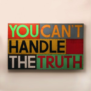 you-cant-handle-the-truth-1024x1022