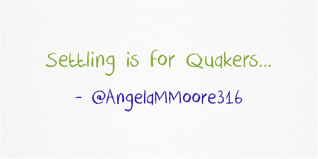 settling-is-for-quakers
