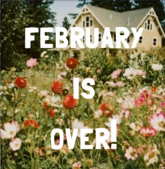 goodbye-february-hello-march-3.jpg