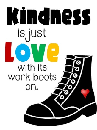 Kindness-is-just-love-with-its-boots-on-Poster-taolife.jpg
