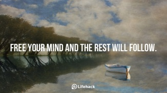 Free-your-mind-and-the-rest-will-follow